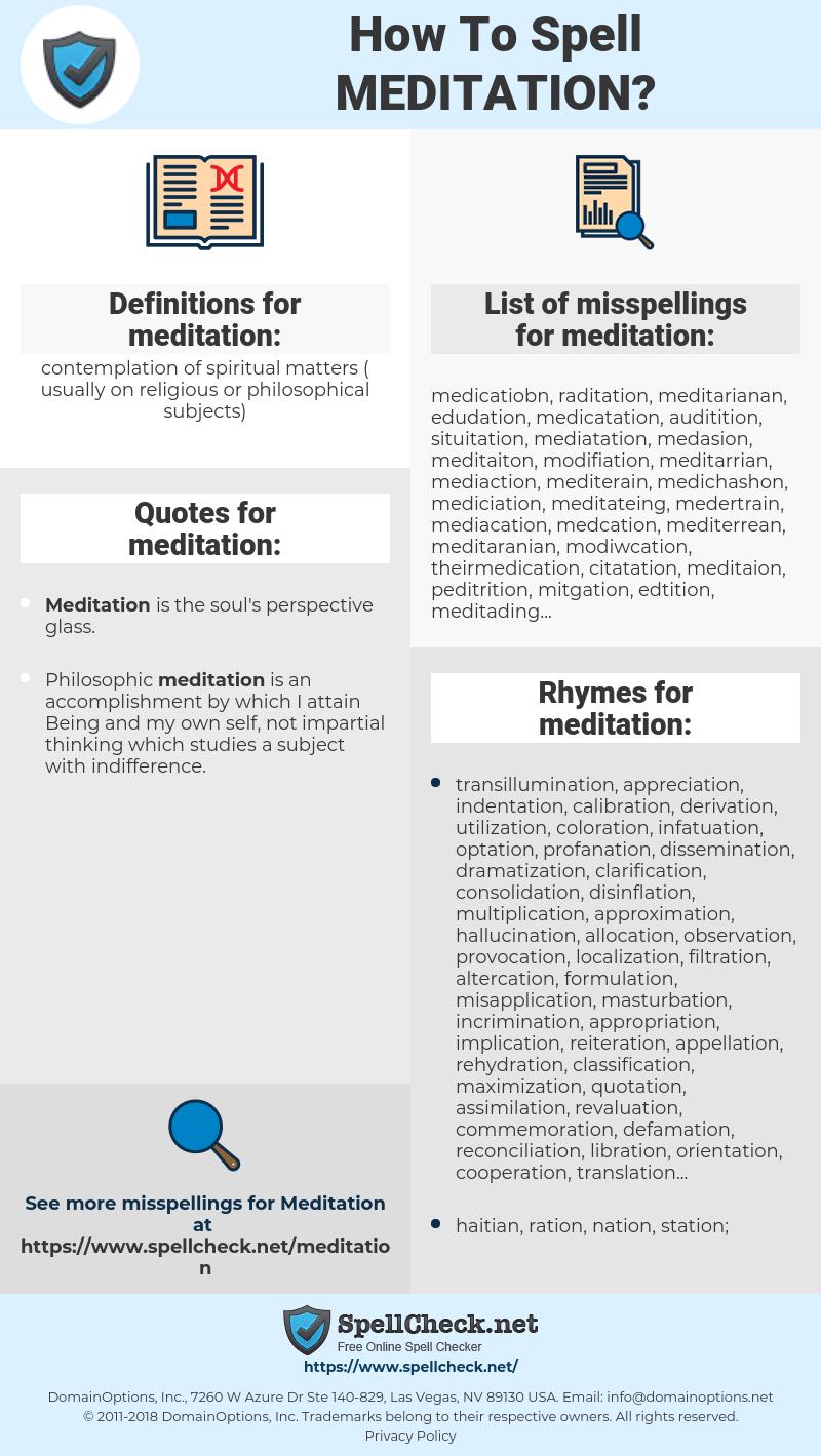 meditation, spellcheck meditation, how to spell meditation, how do you spell meditation, correct spelling for meditation