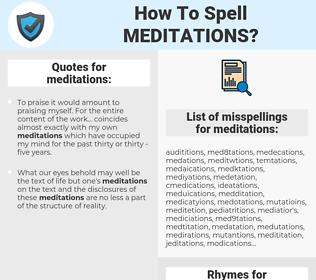 meditations, spellcheck meditations, how to spell meditations, how do you spell meditations, correct spelling for meditations