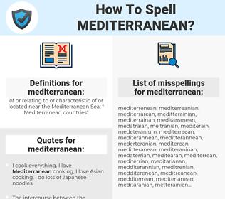 mediterranean, spellcheck mediterranean, how to spell mediterranean, how do you spell mediterranean, correct spelling for mediterranean