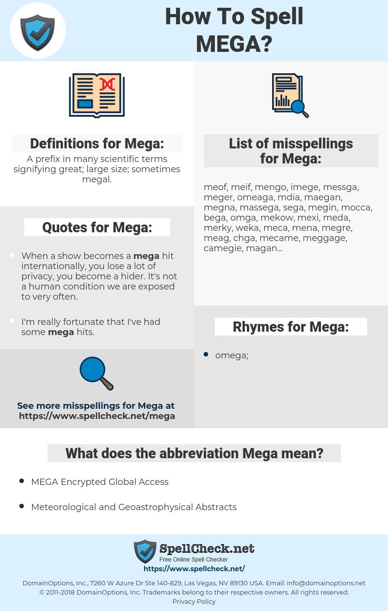 Mega, spellcheck Mega, how to spell Mega, how do you spell Mega, correct spelling for Mega