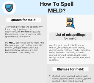 meld, spellcheck meld, how to spell meld, how do you spell meld, correct spelling for meld