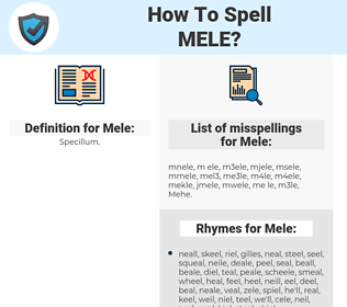 Mele, spellcheck Mele, how to spell Mele, how do you spell Mele, correct spelling for Mele