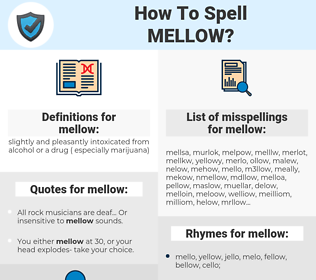 mellow, spellcheck mellow, how to spell mellow, how do you spell mellow, correct spelling for mellow