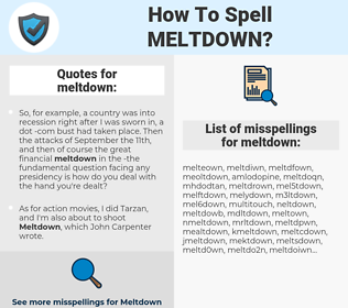 meltdown, spellcheck meltdown, how to spell meltdown, how do you spell meltdown, correct spelling for meltdown