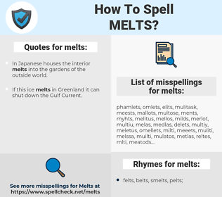 melts, spellcheck melts, how to spell melts, how do you spell melts, correct spelling for melts