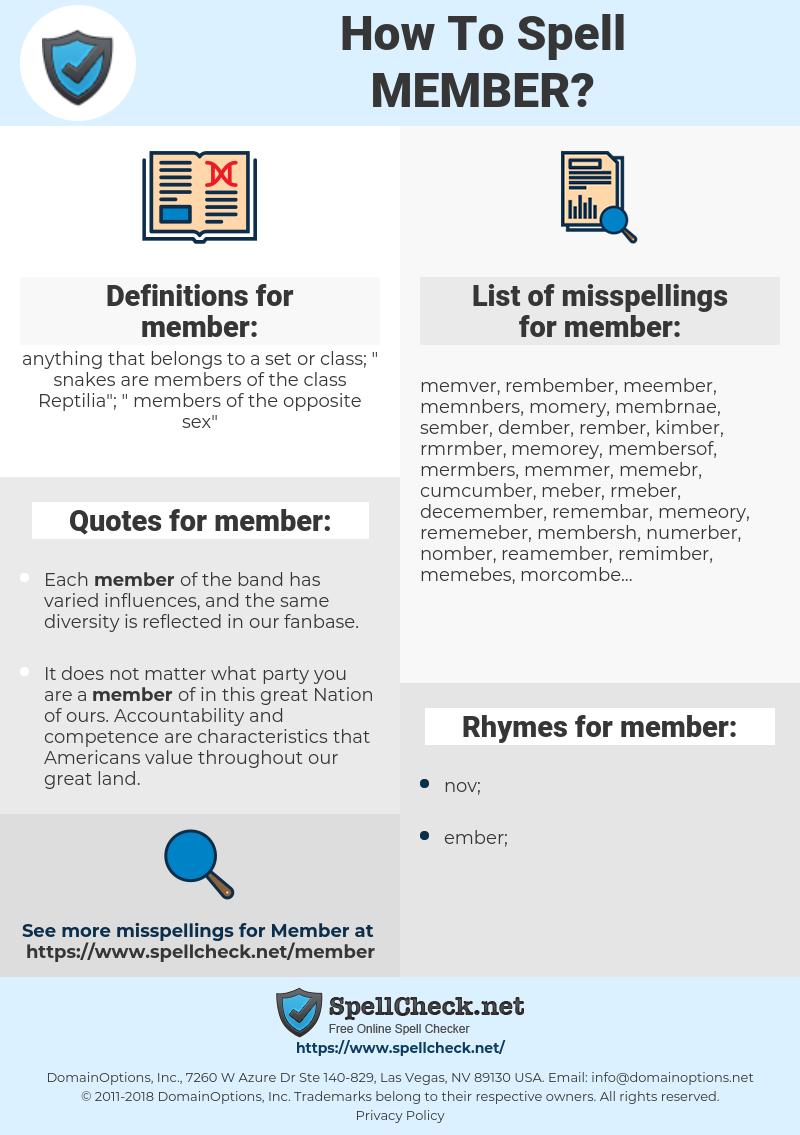 member, spellcheck member, how to spell member, how do you spell member, correct spelling for member