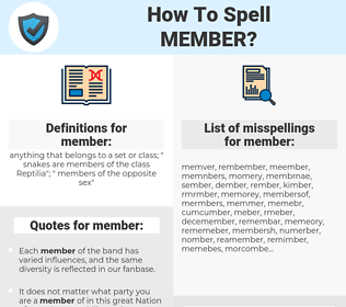 member, spellcheck member, how to spell member, how do you spell member, correct spelling for member