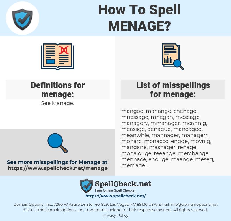 menage, spellcheck menage, how to spell menage, how do you spell menage, correct spelling for menage