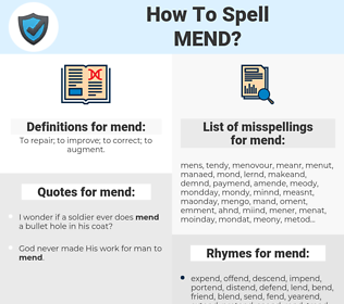 mend, spellcheck mend, how to spell mend, how do you spell mend, correct spelling for mend