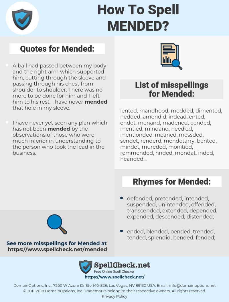 Mended, spellcheck Mended, how to spell Mended, how do you spell Mended, correct spelling for Mended