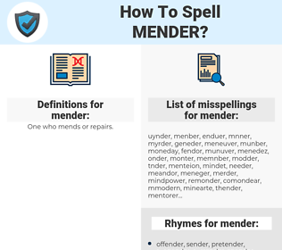 mender, spellcheck mender, how to spell mender, how do you spell mender, correct spelling for mender