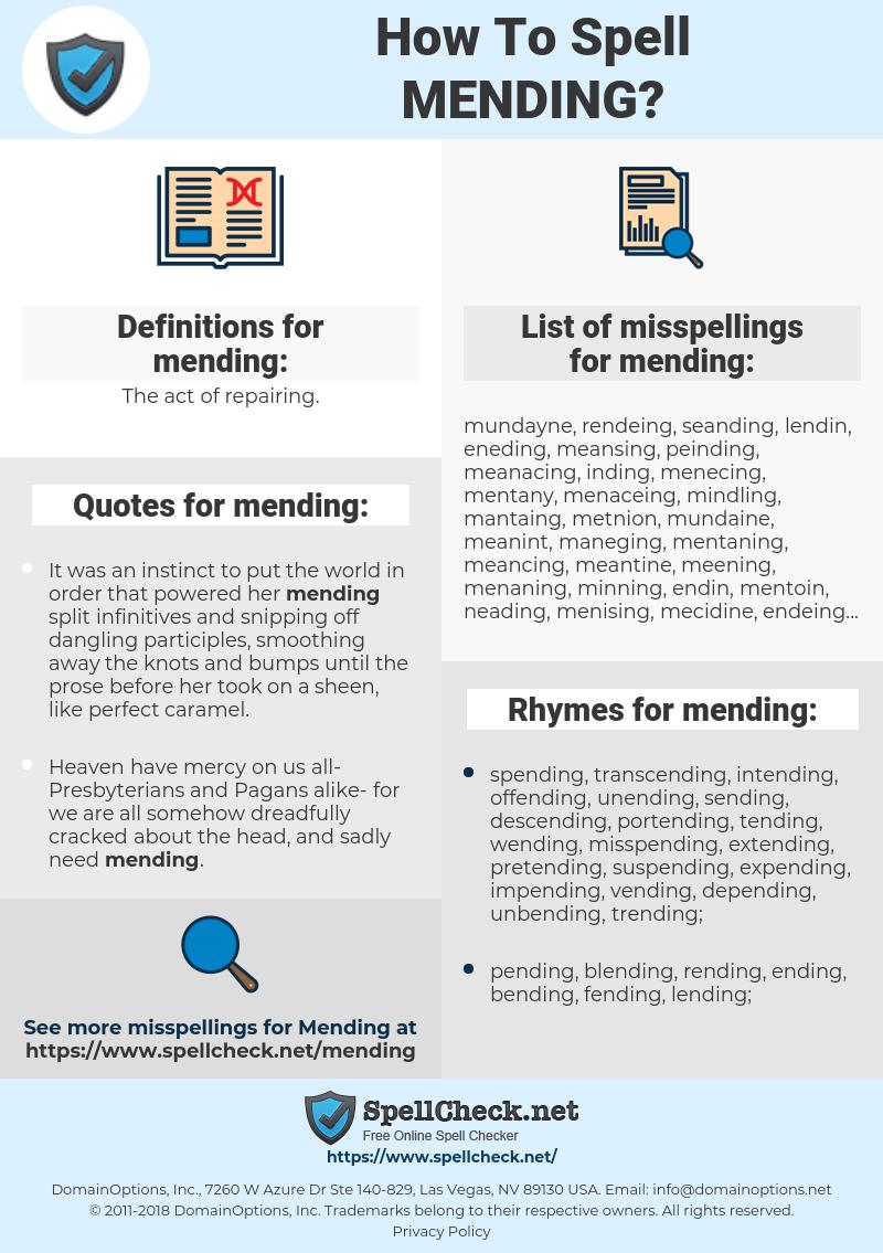 mending, spellcheck mending, how to spell mending, how do you spell mending, correct spelling for mending