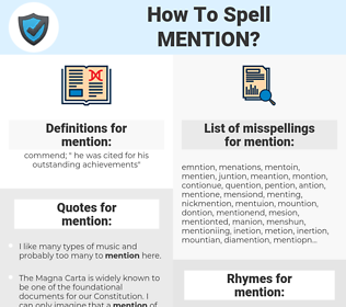 mention, spellcheck mention, how to spell mention, how do you spell mention, correct spelling for mention