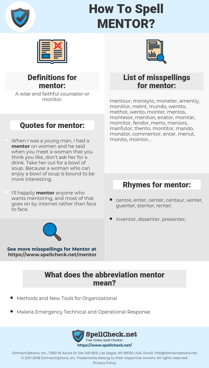 mentor, spellcheck mentor, how to spell mentor, how do you spell mentor, correct spelling for mentor