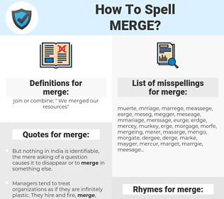merge, spellcheck merge, how to spell merge, how do you spell merge, correct spelling for merge