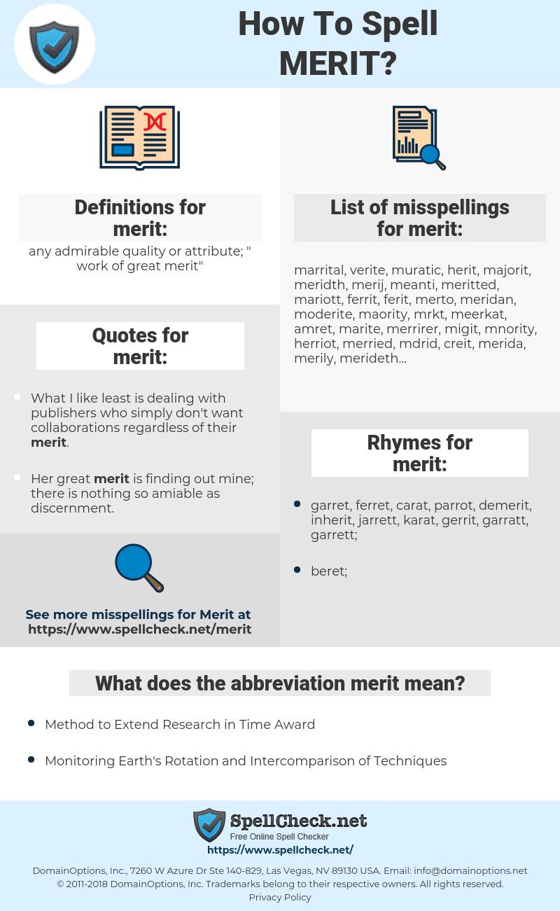 merit, spellcheck merit, how to spell merit, how do you spell merit, correct spelling for merit