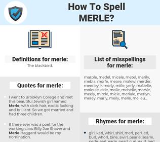 merle, spellcheck merle, how to spell merle, how do you spell merle, correct spelling for merle