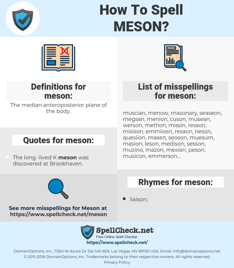 meson, spellcheck meson, how to spell meson, how do you spell meson, correct spelling for meson