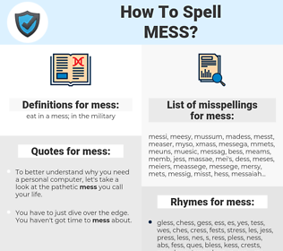 mess, spellcheck mess, how to spell mess, how do you spell mess, correct spelling for mess