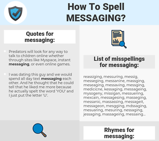 messaging, spellcheck messaging, how to spell messaging, how do you spell messaging, correct spelling for messaging