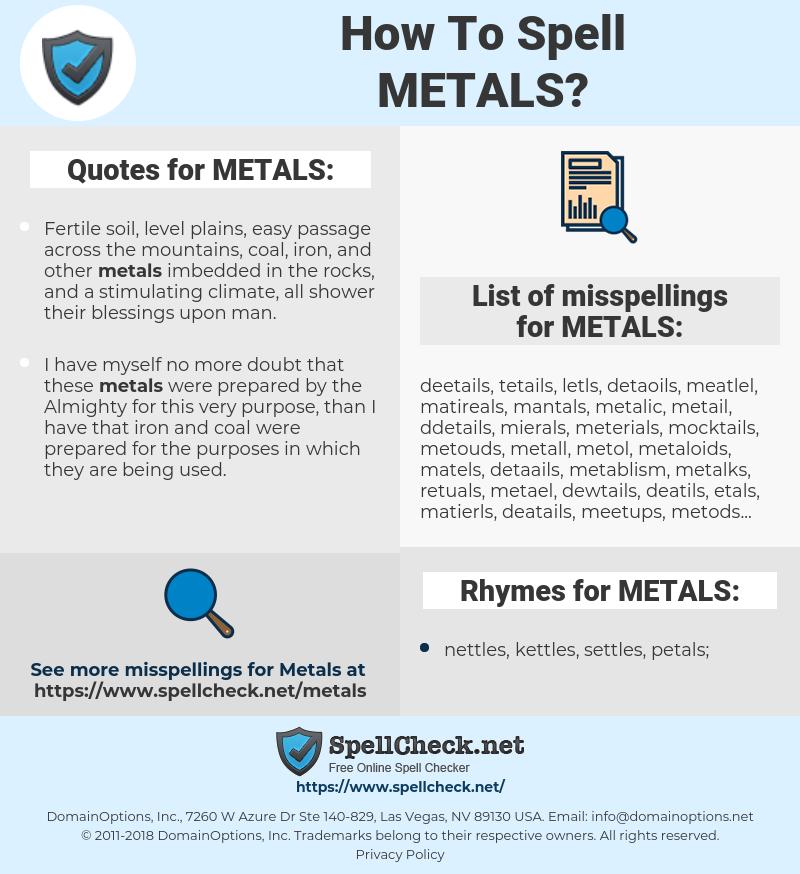 METALS, spellcheck METALS, how to spell METALS, how do you spell METALS, correct spelling for METALS