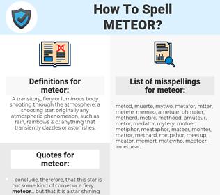 meteor, spellcheck meteor, how to spell meteor, how do you spell meteor, correct spelling for meteor