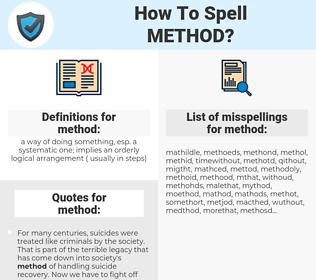 method, spellcheck method, how to spell method, how do you spell method, correct spelling for method