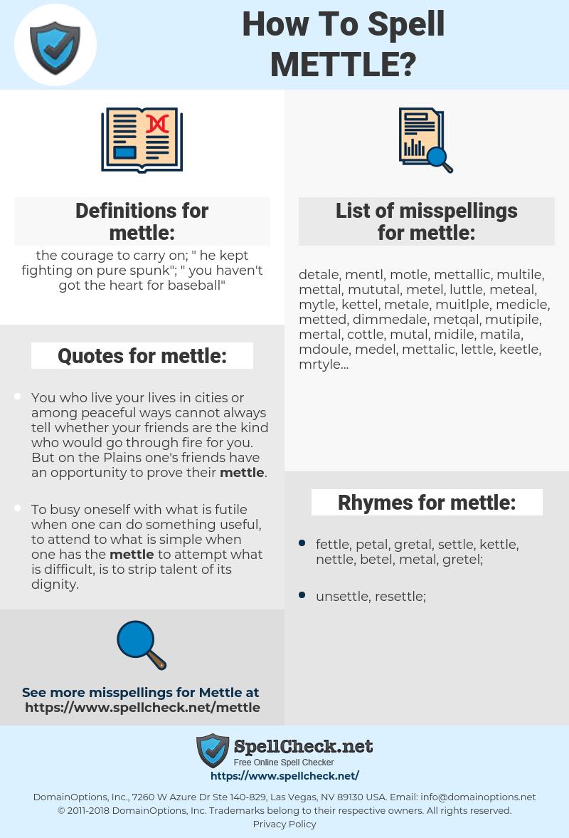 mettle, spellcheck mettle, how to spell mettle, how do you spell mettle, correct spelling for mettle