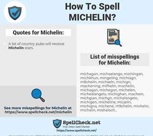 Michelin, spellcheck Michelin, how to spell Michelin, how do you spell Michelin, correct spelling for Michelin