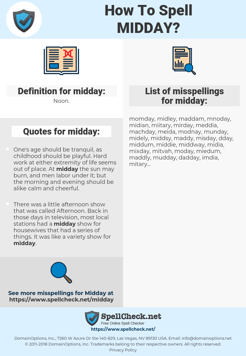 midday, spellcheck midday, how to spell midday, how do you spell midday, correct spelling for midday