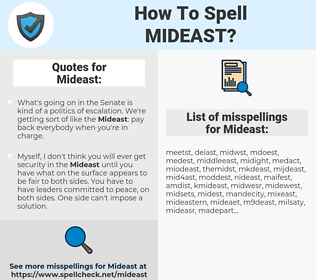 Mideast, spellcheck Mideast, how to spell Mideast, how do you spell Mideast, correct spelling for Mideast