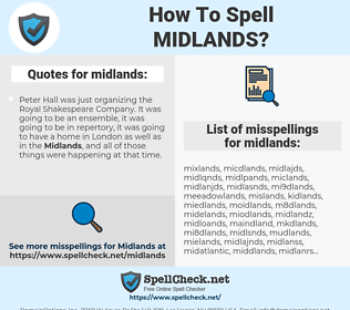 midlands, spellcheck midlands, how to spell midlands, how do you spell midlands, correct spelling for midlands