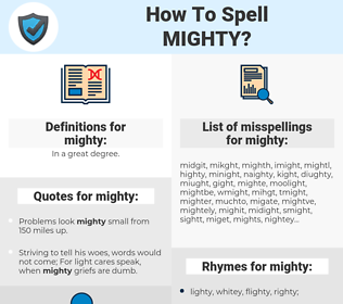 mighty, spellcheck mighty, how to spell mighty, how do you spell mighty, correct spelling for mighty