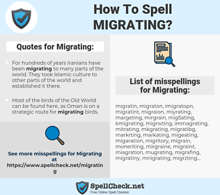 Migrating, spellcheck Migrating, how to spell Migrating, how do you spell Migrating, correct spelling for Migrating