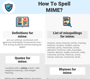 mime, spellcheck mime, how to spell mime, how do you spell mime, correct spelling for mime