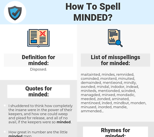 minded, spellcheck minded, how to spell minded, how do you spell minded, correct spelling for minded