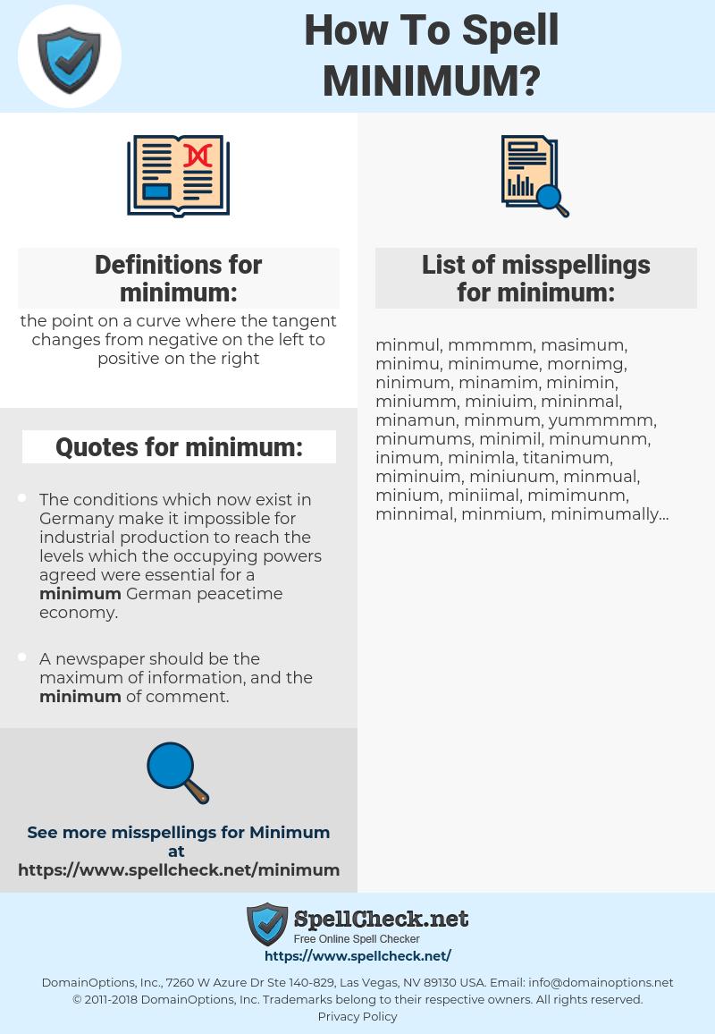 minimum, spellcheck minimum, how to spell minimum, how do you spell minimum, correct spelling for minimum