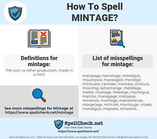 mintage, spellcheck mintage, how to spell mintage, how do you spell mintage, correct spelling for mintage