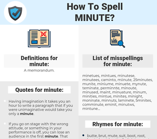 minute, spellcheck minute, how to spell minute, how do you spell minute, correct spelling for minute