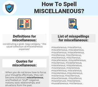 miscellaneous, spellcheck miscellaneous, how to spell miscellaneous, how do you spell miscellaneous, correct spelling for miscellaneous
