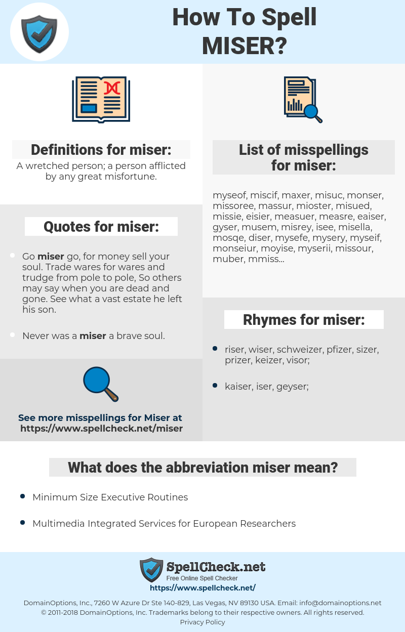 miser, spellcheck miser, how to spell miser, how do you spell miser, correct spelling for miser