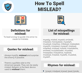 mislead, spellcheck mislead, how to spell mislead, how do you spell mislead, correct spelling for mislead