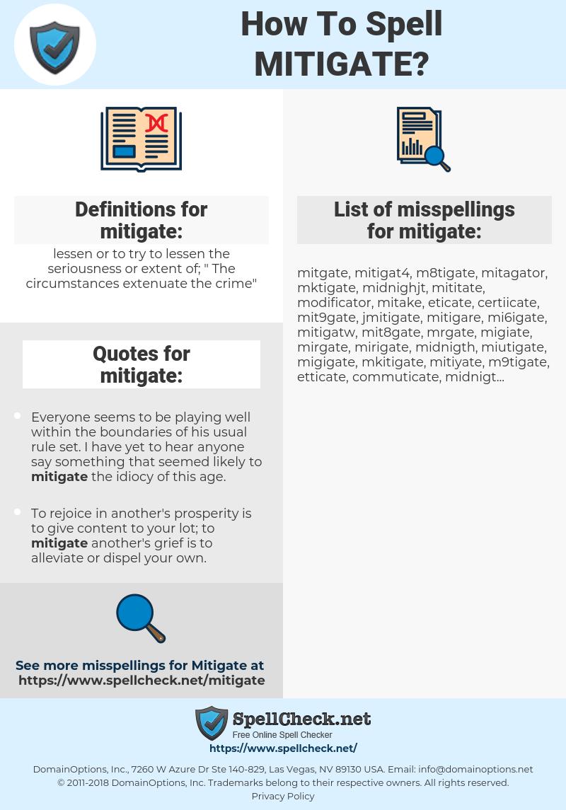 mitigate, spellcheck mitigate, how to spell mitigate, how do you spell mitigate, correct spelling for mitigate