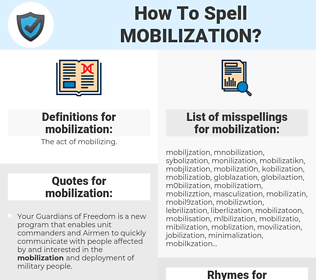 mobilization, spellcheck mobilization, how to spell mobilization, how do you spell mobilization, correct spelling for mobilization