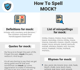 mock, spellcheck mock, how to spell mock, how do you spell mock, correct spelling for mock