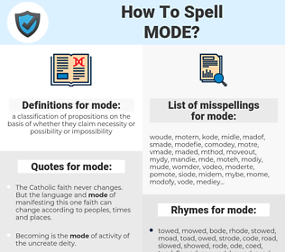mode, spellcheck mode, how to spell mode, how do you spell mode, correct spelling for mode