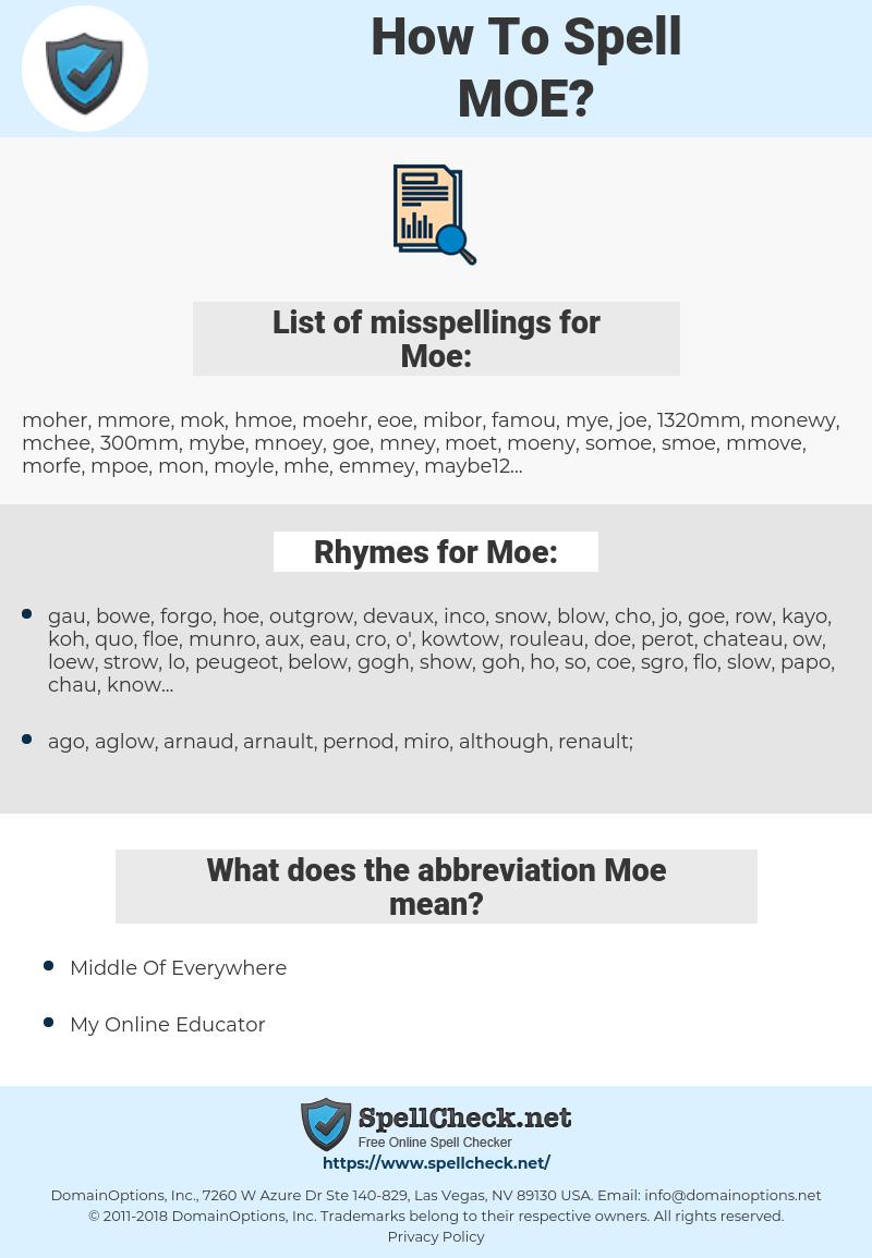 Moe, spellcheck Moe, how to spell Moe, how do you spell Moe, correct spelling for Moe