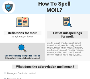 moil, spellcheck moil, how to spell moil, how do you spell moil, correct spelling for moil