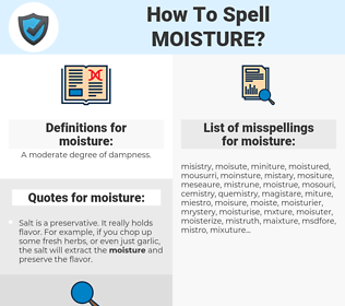 moisture, spellcheck moisture, how to spell moisture, how do you spell moisture, correct spelling for moisture