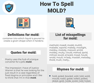 mold, spellcheck mold, how to spell mold, how do you spell mold, correct spelling for mold
